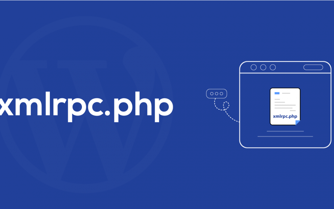 What Is xmlrpc.php In WordPress And Why Do We Need To Disable It?